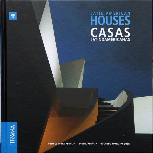 Latin American Houses por Romulo Moya Peralta