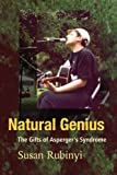 Image de Natural Genius: The Gifts of Asperger's Syndrome