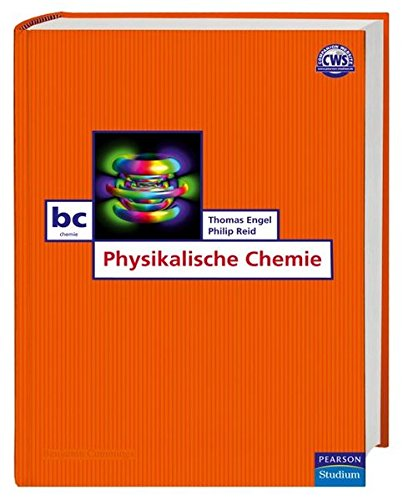Physikalische Chemie (Pearson Studium - Chemie)