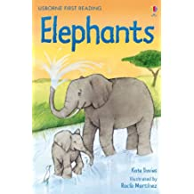 Elephants: For tablet devices (Usborne First Reading: Level Four)