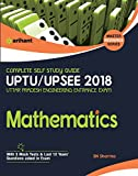 Complete Self Study Guide UPTU UP SEE 2018 Mathematics