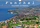 Funchal - Die Hauptstadt von Madeira (Wandkalender 2020 DIN A4 quer): Funchal ist eine moderne Hafenstadt mit vielen Sehenswürdigkeiten (Monatskalender, 14 Seiten )