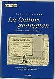 La culture gnangnan : L'invasion du politiquement correct