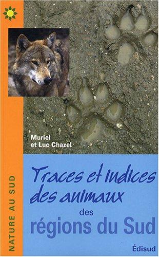Traces et indices des animaux des régions du Sud