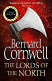 The Warrior Chronicles 03. Lords of the North (The Last Kingdom Series, Band 3)
