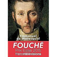 Fouché. Les silences de la pieuvre (BIOGRAPHIES) (French Edition)