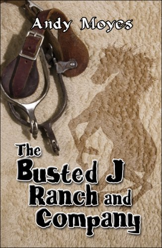 The Busted J Ranch and Company Cover Image