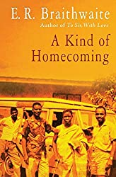 A Kind of Homecoming by E. R. Braithwaite (2014-01-14)