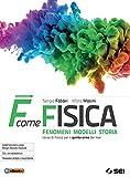 F come fisica. Per il quinto anno dei Licei. Con ebook. Con espansione online: 2