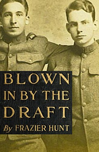 free kindle book Blown in by the Draft (Expanded, Annotated)