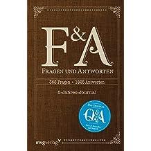 """Fragen und Antworten: 365 Fragen, 5 Jahre, 1825 Antworten - Die deutsche Ausgabe von """"Q and A"""""""