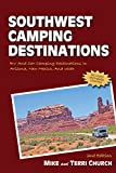 Southwest Camping Destinations: RV and Car Camping Destinations in Arizona, New Mexico, and Utah (Southwest Camping Dest