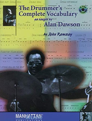 The Drummer'S Complete Vocabulary As Tought By Alan Dawson