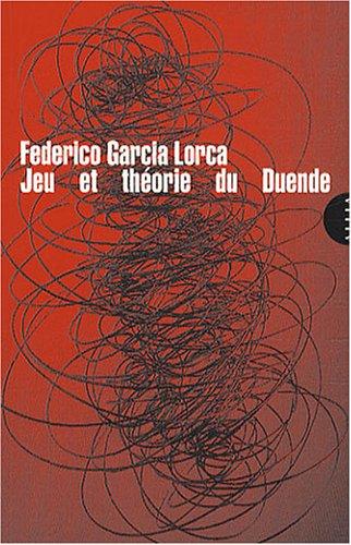 Jeu et théorie du Duende par Federico Garcia Lorca