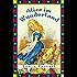 Alice im Wunderland - Neuübersetzung: Vollständige Ausgabe mit sämtlichen Illustrationen von John Tenniel (Anaconda Kinderklassiker)
