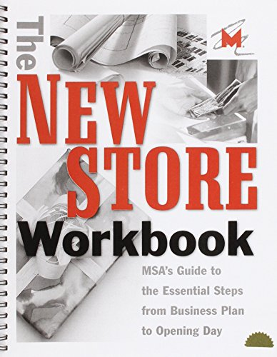 The New Store Workbook: MSA's Guide to the Essential Steps from Business Plan to Opening Day (Museum Store Association) by Museum Store Association (30-Dec-2013) Spiral-bound par Museum Store Association