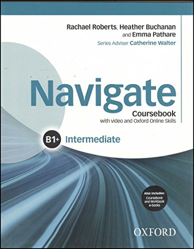 Navigate intermediate B1 : Student's book with DVD Rom and e-book and oosp pack (1DVD) par Rachael Roberts