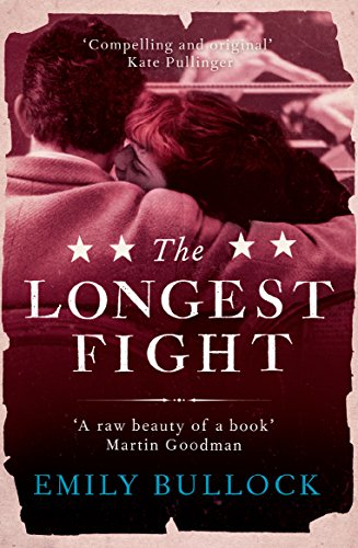 The Longest Fight by [Bullock, Emily]