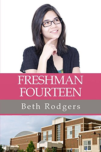 Freshman Fourteen by [Rodgers, Beth]
