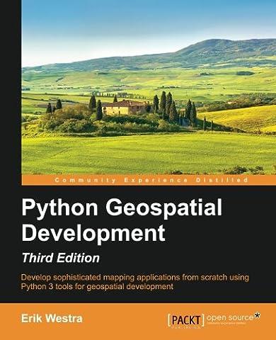 Python Geospatial Development - Third
