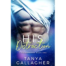 His Distraction (X Enterprises Book 1) (English Edition)