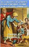 10 contes célèbres pour enfant (Tome 1) (Illustré) (Annoté)