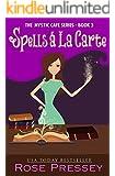 Spells A La Carte (Mystic Cafe Series Book 3)
