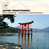 Japon traditionnel - Japan: Koto & Shakuachi (Air Mail Music Collection)