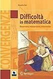 Difficoltà in matematica. Osservare, interpretare, intervenire