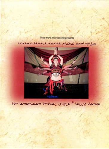 Tribal Pura, American Tribal Style - Temple Dance Poses and Yoga for ATS Belly Dance - Fat Chance Belly Dance, FCBD (2016 release)