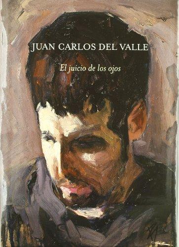 El juicio de los ojos (Bellas Artes) por Juan Carlos Valle
