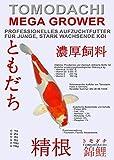 Koifutter, Wachstumsfutter f�r Koi Tomodachi Mega Grower, Aufzuchtfutter Tosai f�r Mega Wachstum, 2kg, 2mm Koipellets Bild