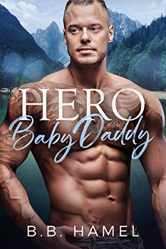 Hero Baby Daddy (My Baby Daddy Book 4) (English Edition)