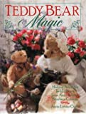 Teddy Bear Magic: Making Adorable Teddy Bears from Anita Louise's Bearlace Cottage
