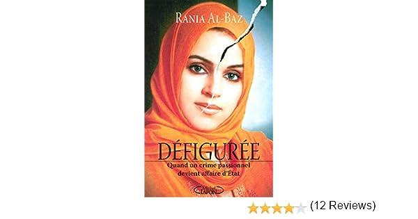 Amazon Fr Defiguree Al Baz Rania Livres