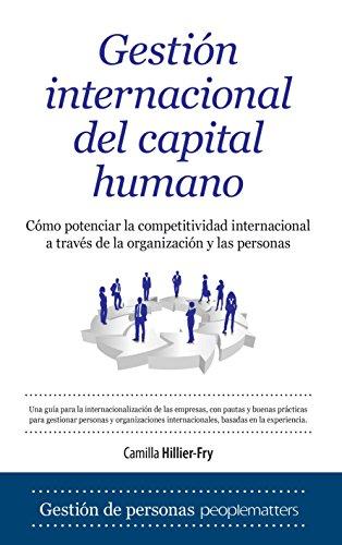 Gestión Internacional Del Capital Humano (Economía y empresa) por Camilla Hillier-Fry