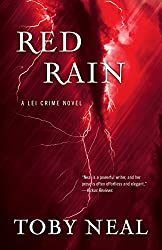 Red Rain by Toby Neal (2015-12-15)