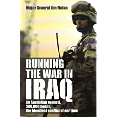 Running the in Iraq by Jim Molan