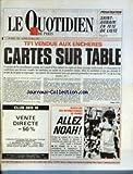 QUOTIDIEN DE PARIS (LE) [No 2024] du 26/05/1986 - PRIVATISATION - SAINT-GOBAIN EN TETE DE LISTE - TF1 VENDUE AUX ENCHERES - CARTES SUR TABLE - TENNIS - NOAH....