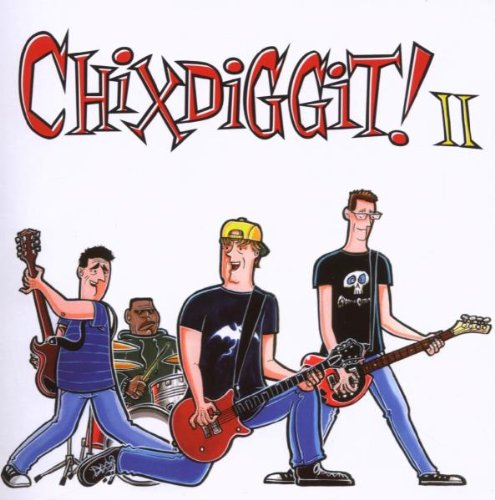 Chixdiggit