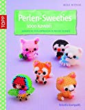 Perlen-Sweeties sooo kawaii: Japanische Perlenfiguren in neuer Technik (kreativ.kompakt.)