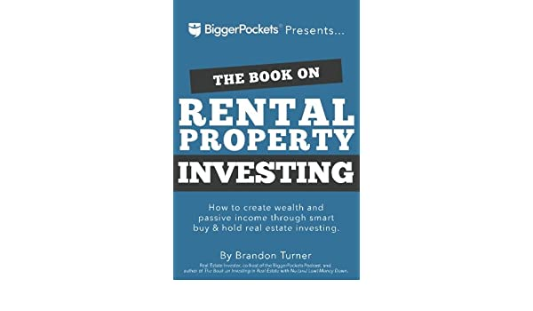 Buy The Book on Rental Property Investing: How to Create Wealth ...