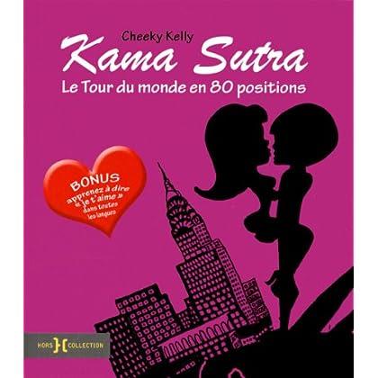 Kama sutra, le tour du monde en 80 positions