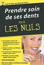 Prendre soin de ses dents pour les Nuls poche d'Alain AMZALAG