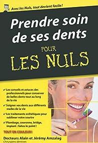 Prendre soin de ses dents pour les Nuls poche par Alain Amzalag