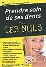 Prendre soin de ses dents pour les Nuls poche par Amzalag