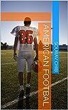 AMERICAN FOOTBAL (English Edition)