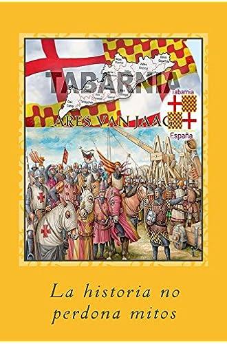 Tabarnia: La historia no perdona mitos