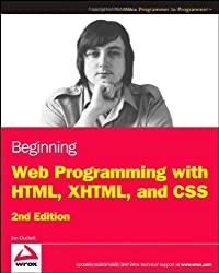 Beginning Web Programming with HTML, XHTML, and CSS (Wrox Programmer to Programmer)
