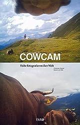 Cowcam: Kühe Fotografieren Ihre Welt